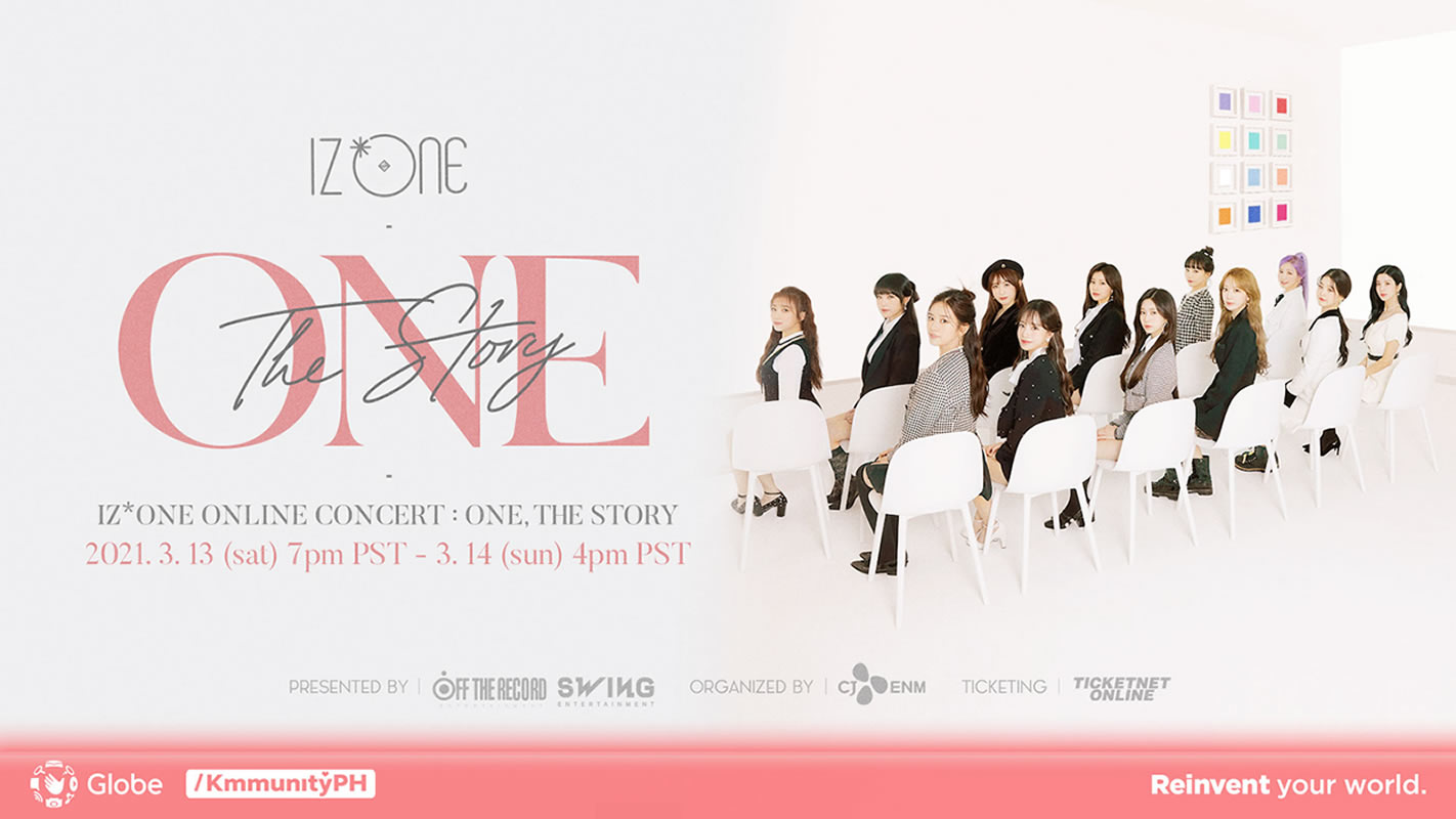 1-DAY PASS [March 14, 4pm PST]: IZ*ONE ONLINE CONCERT [ONE, THE STORY]
